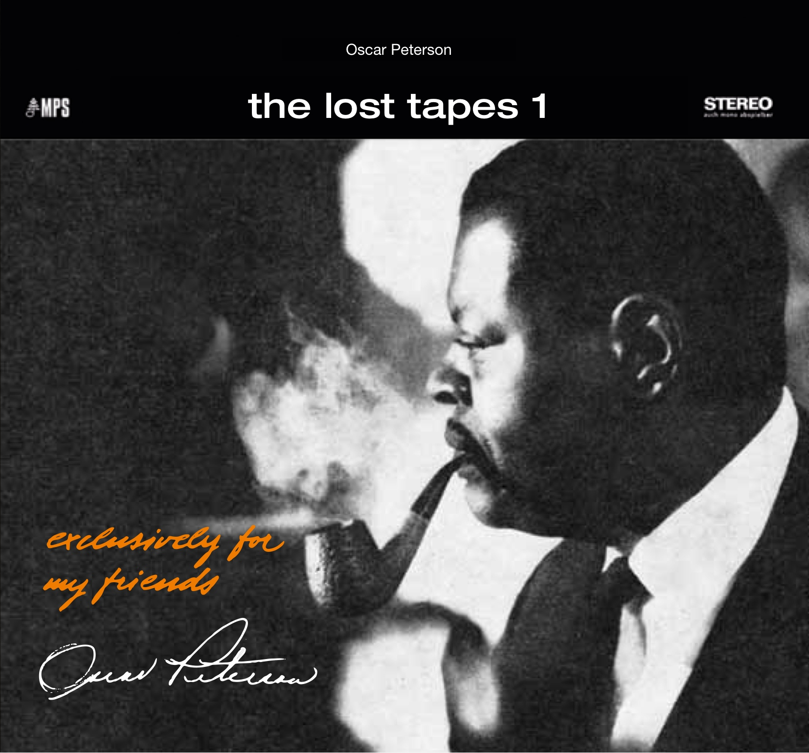 Exclusively My Friends Lost Tapes 1 2 on oscar petersons